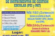 TALLER DE: ELABORACIÓN, MANEJO Y EVALUACIÓN DE INSTRUMENTOS DE GESTIÓN ESCOLAR (PEI y PAT)