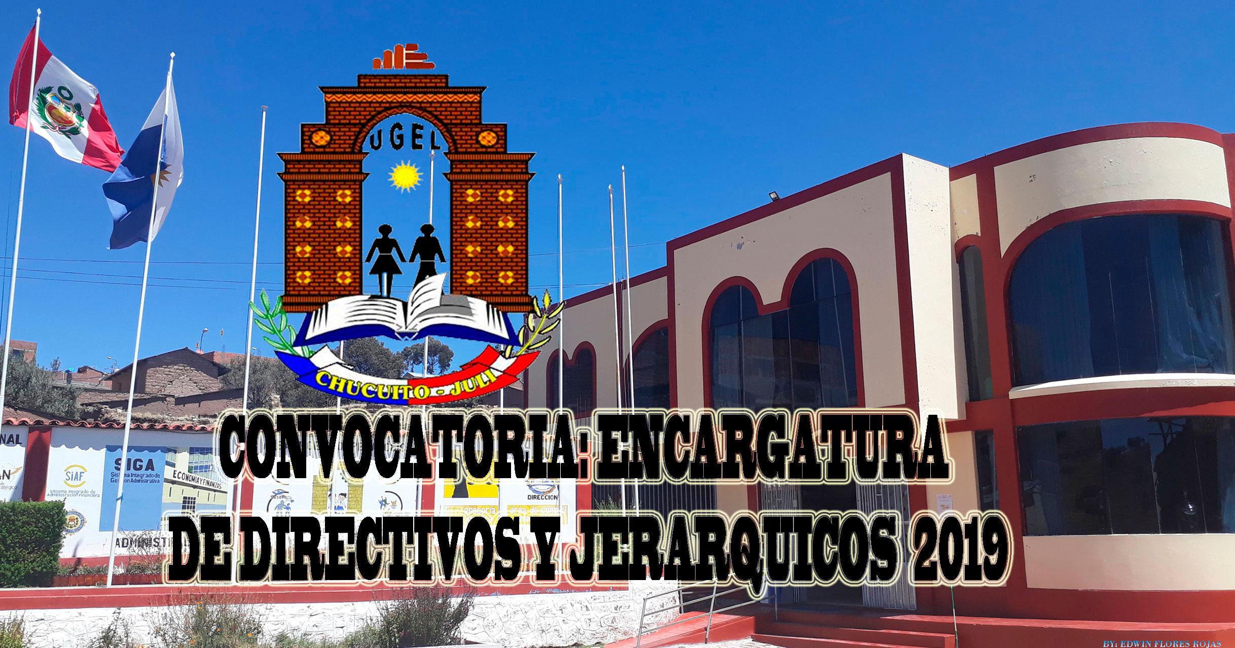 RESULTADOS FINALES: PROCESO DE ENCARGO DE PLAZAS VACANTES EN CARGOS DIRECTIVOS DE LAS II.EE. DE LA UGEL CHUCUITO-JULI. ETAPA II – TRAMO I