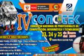 IV CONGRESO NACIONAL DE PROFESIONALES DE COMPUTACIÓN, INFORMÁTICA Y TECNOLOGÍAS – CONCITEK2019