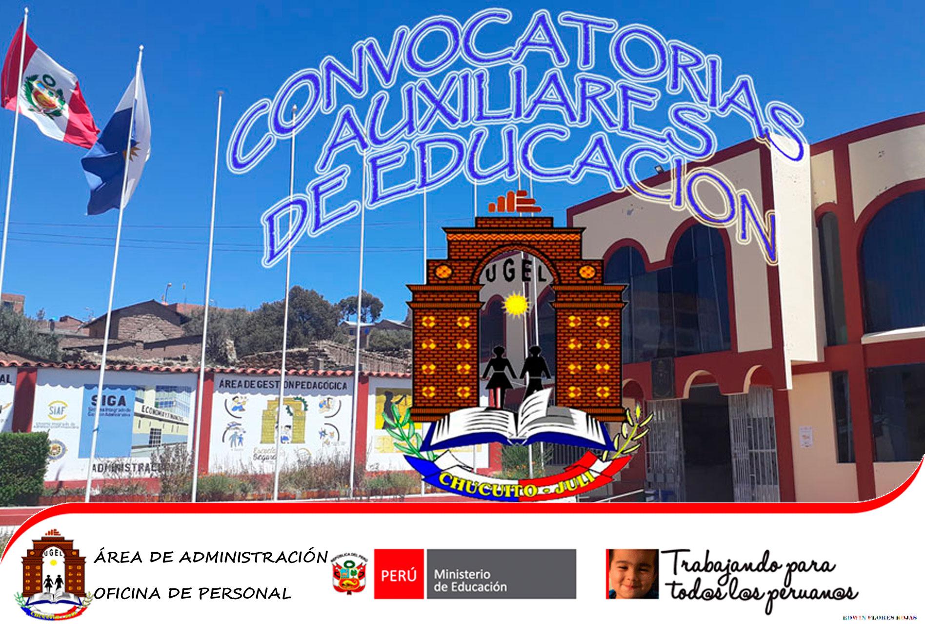 CONVOCATORIA Y CRONOGRAMA REGIONAL DEL PROCESO DE CONTRATACIÓN DE AUXILIARES DE EDUCACIÓN EN IIEE – 2020
