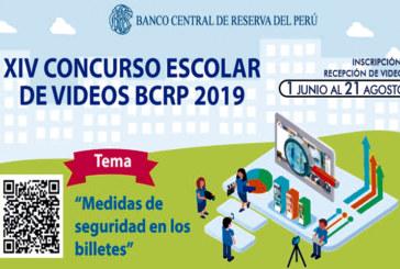 CONCURSO ESCOLAR DE VIDEOS BCRP 2019 «MEDIDAS DE SEGURIDAD EN LOS BILLETES»