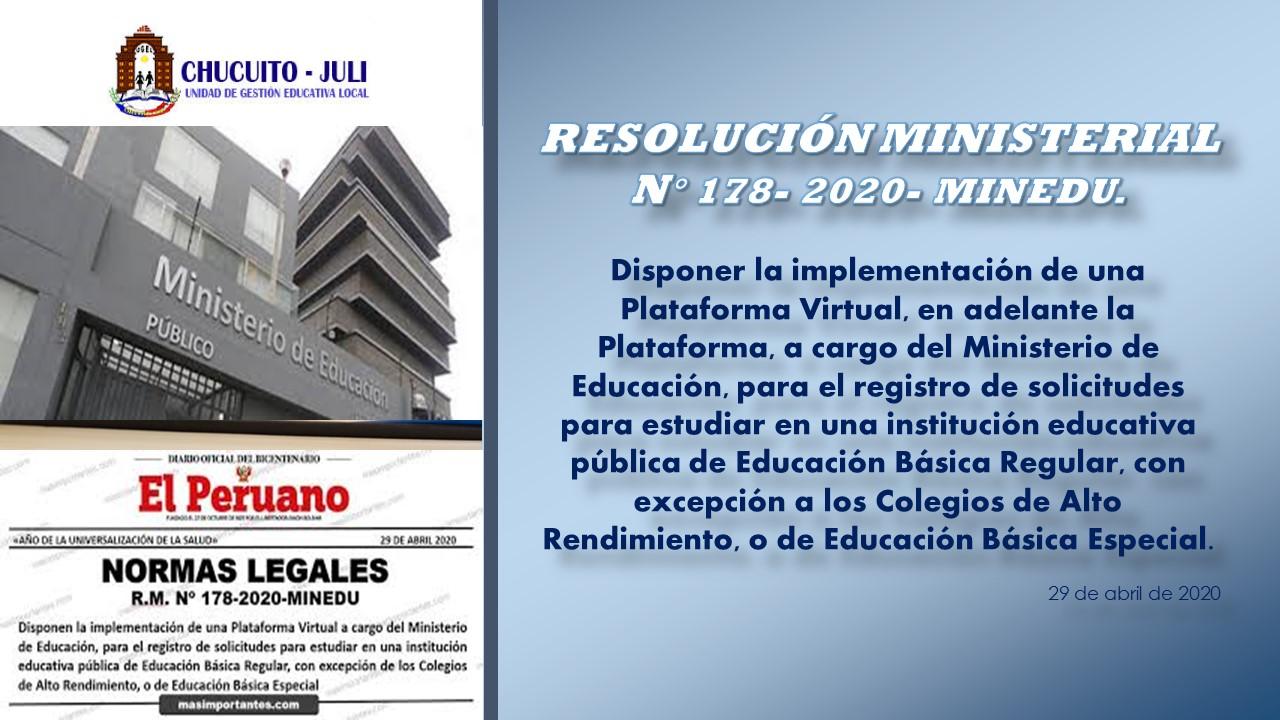 RESOLUCIÓN MINISTERIAL N° 178- 2020 MINEDU.