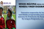 SUSPENSIÓN DE ACTIVIDADES PARA LA EVALUACIÓN DE DOMINIO DE LENGUA ORIGINARIA 2020