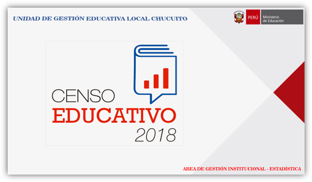 COMUNICADO URGENTE: REPROGRAMACION DEL CENSO EDUCATIVO 2018