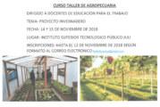 CURSO TALLER DE AGROPECUARIA – DIRIGIDO A DOCENTES DE EDUCACIÓN PARA EL TRABAJO