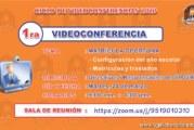 1RA VIDEOCONFERENCIA 2020 – MATRÍCULA OPORTUNA