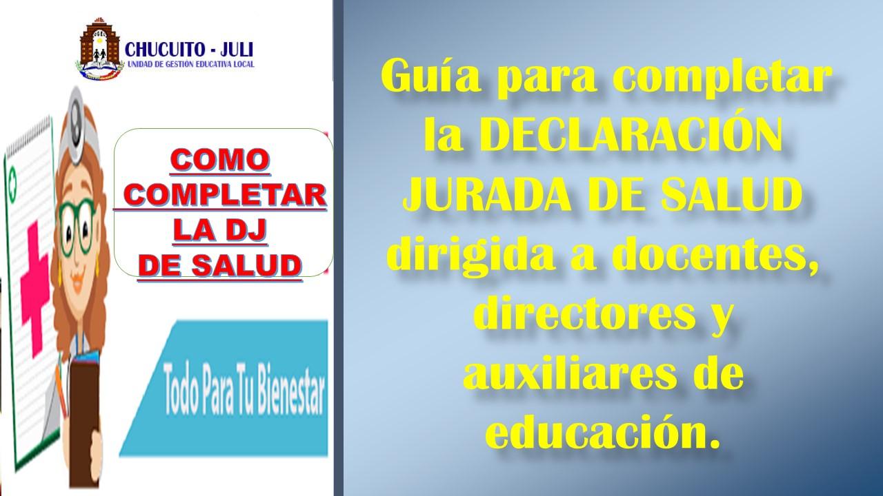 GUÍA DE DECLARACIÓN JURADA DE SALUD