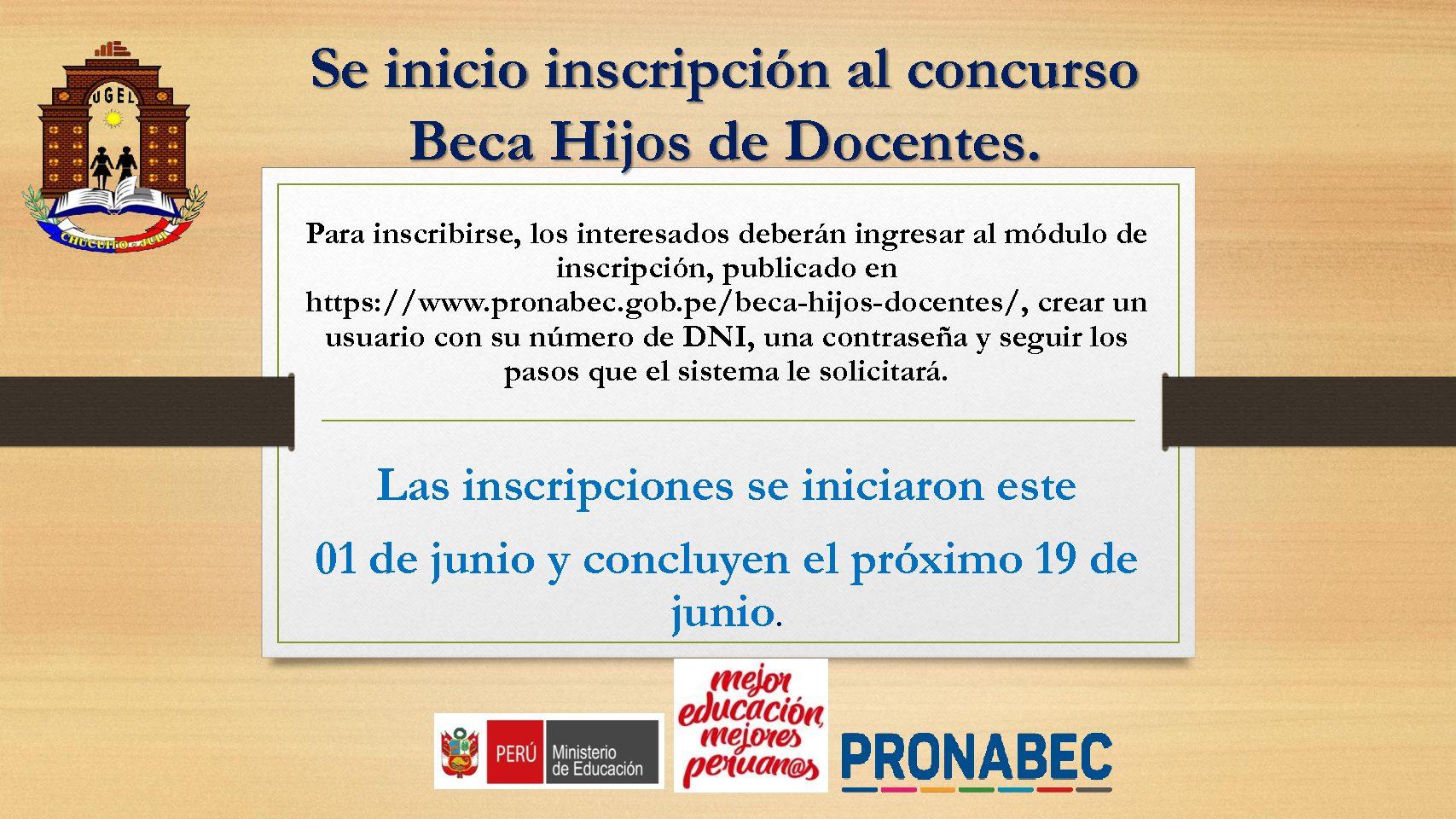 PRONABEC- INSCRIPCIONES DEL 01 AL 19 DE JUNIO